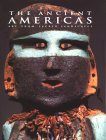 The Ancient Americas: Art from Sacred Landscapes
