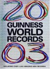 Guinness World Records 2003: With Over 1000 Amazing New Records