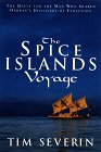 The Spice Islands Voyage: The Quest for the Man Who Shared Darwin's Discovery of Evolution
