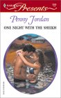 One Night With The Sheikh (Sheikh's Arabian Nights #2) (Harlequin Presents, 2332)