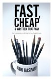 Fast, Cheap and Written That Way: Top Screenwriters on Writing for Low-Budget Movies