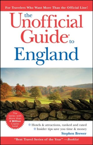 The Unofficial Guide to England by Stephen Brewer