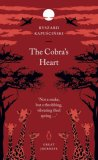The Cobra's Heart by Ryszard Kapuściński