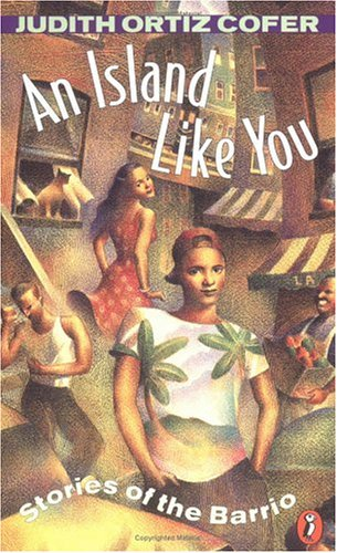 An Island Like You by Judith Ortiz Cofer
