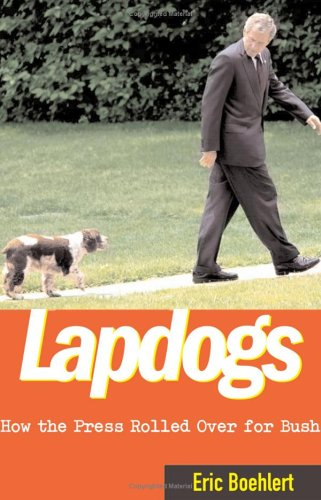 Lapdogs by Eric Boehlert
