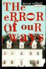 The Error of Our Ways by David Carkeet
