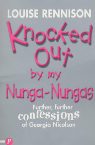 Knocked Out By My Nunga Nungas by Louise Rennison