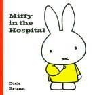 Miffy in the Hospital