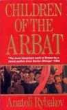 Children of the Arbat (Arbat Tetralogy, #1)