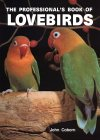 The Professional's Book Of Lovebirds