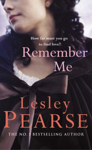 Remember Me by Lesley Pearse