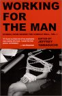 Working For The Man:  Stories From Behind The Cubicle Wall, Vol. 1
