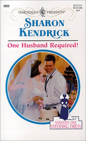 One Husband Required! by Sharon Kendrick