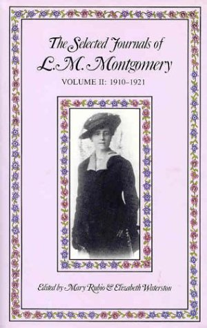 The Selected Journals of L.M. Montgomery, Vol. 2 by L.M. Montgomery