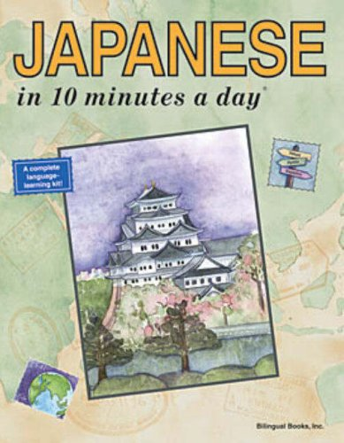 Japanese in 10 Minutes a Day by Kristine K. Kershul