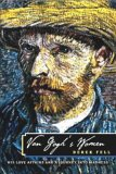 Van Gogh's Women by Derek Fell