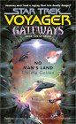 No Man's Land (Star Trek: Voyager: Gateways, #5)