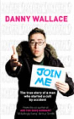 Join Me by Danny Wallace