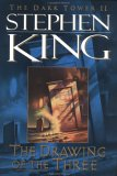 The Drawing of the Three (Dark Tower, #2)