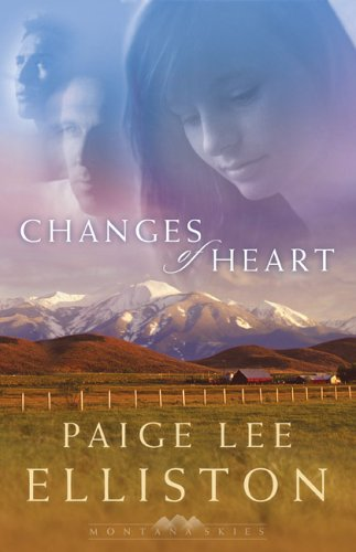 Changes of Heart by Paige Lee Elliston