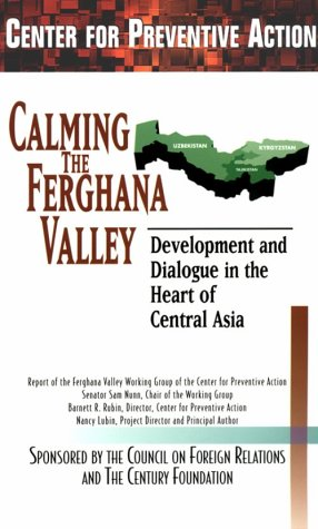 Calming the Ferghana Valley by Keith Martin