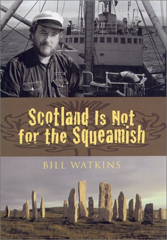 Scotland is Not for the Squeamish