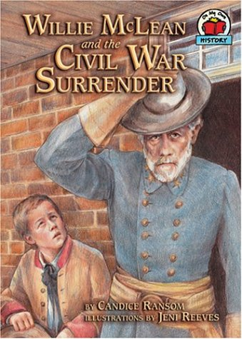 Willie McLean and the Civil War Surrender (On My Own History)