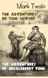 The Adventures of Tom Sawyer/The Adventures of Huckleberry Finn