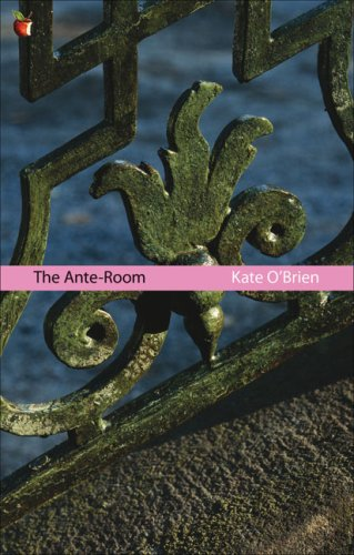 The Ante-Room by Kate O'Brien