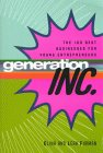 Generation, Inc.: The 100 Best Businesses for Young Entrepreneurs