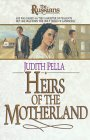 Heirs of the Motherland by Judith Pella
