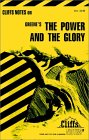 The Power and the Glory (Cliffs Notes study guide)