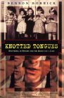 Knotted Tongues: Stuttering in History & the Quest for a Cure