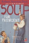 Soup for President (Soup, #3)