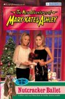The Case of the Nutcracker Ballet (The New Adventures of Mary-Kate & Ashley, #38)