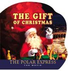 The Polar Express: The Movie: The Gift of Christmas