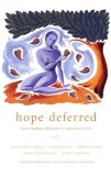 Hope Deferred: Heart-Healing Reflections on Reproductive Loss