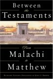 Between the Testaments: From Malachi to Matthew