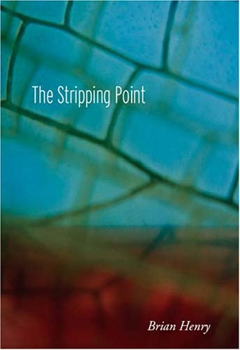 The Stripping Point by Brian Henry