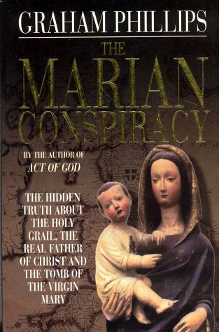The Marian Conspiracy by Graham Phillips