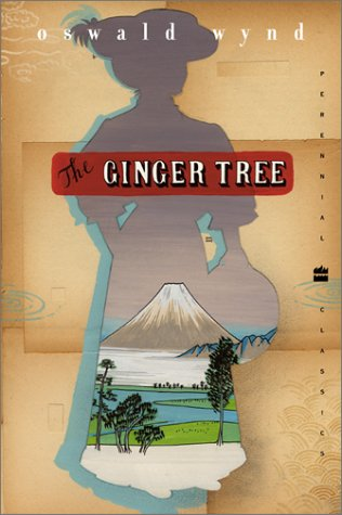 The Ginger Tree by Oswald Wynd