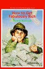 How to Get Fabulously Rich