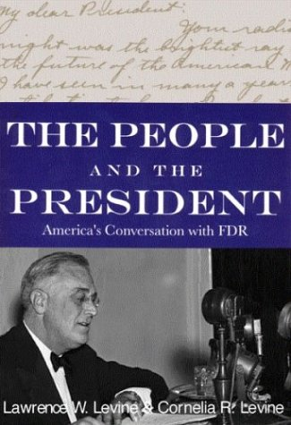 The People And The President: America's Conversation With Fdr
