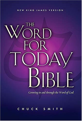 The Word For Today Bible by Chuck Smith