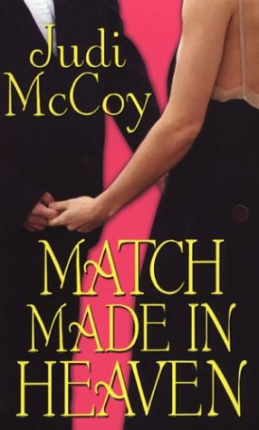 Match Made In Heaven by Judi McCoy