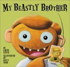 My Beastly Brother by Laura Leuck