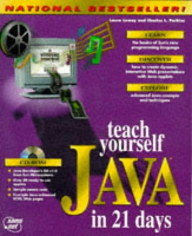 Teach Yourself Java In 21 Days by Laura Lemay