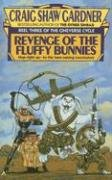 Revenge of the Fluffy Bunnies by Craig Shaw Gardner