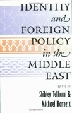 Identity and Foreign Policy in the Middle East: A Future for the Humanities