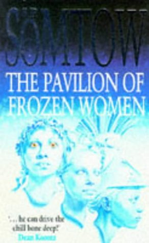 The Pavilion of Frozen Women
